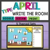 Virtual Write the Room April Print & Digital Seesaw and Go