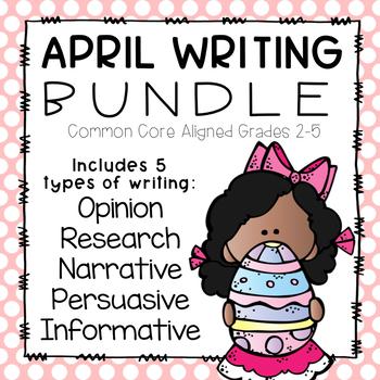 April Writing Bundle- Common Core Aligned