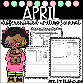 April Writing Journal- 23 NO PREP Writing Prompts