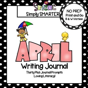 April Writing Journal:  NO PREP Journal Prompts
