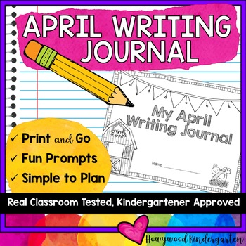 April Writing Journal . Print & Go . Personalized . Engaging | Distance Learning