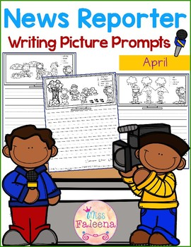 April Writing Picture Prompts - News Reporter