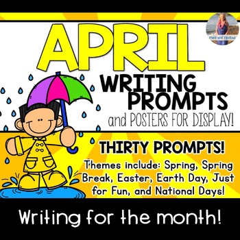 April Writing Prompts *30 prompts!*