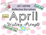 April Writing Prompts: ACT Aspire, Reflective Narrative