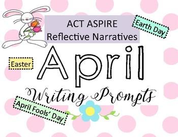 April Writing Prompts: ACT Aspire, Reflective Narrative