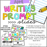 April Writing Prompts: A PAPERLESS Resource Compatible w/Google Slides & PPT