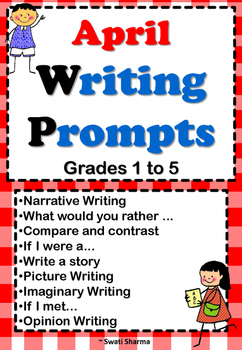 April Writing Prompts Grade1 to 5