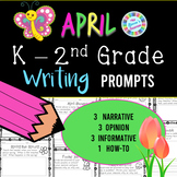 April Writing Prompts - Kindergarten / 1st Grade