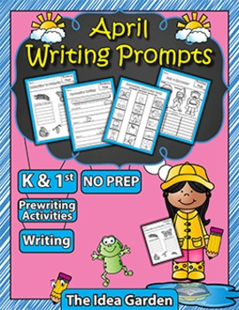 April Writing Prompts NO PREP (Kindergarten and First)
