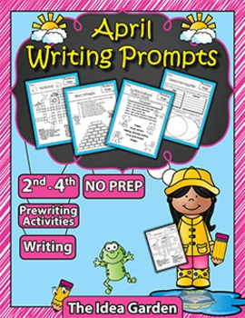 April Writing Prompts NO PREP (Second-Fourth)
