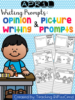 April Writing Prompts : Opinion Writing & Picture Prompts