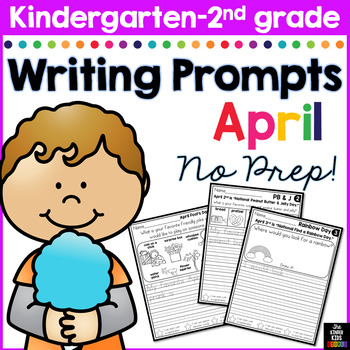 April Writing Prompts for Kindergarten to Second Grade