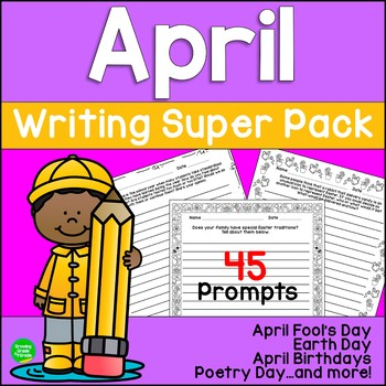 Writing Super Pack for April: April Fool's Day, Earth Day,