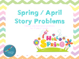 April and Spring Story Problems