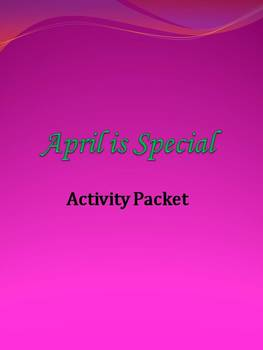 April is Special  Activity Packet