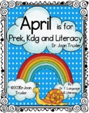 April is for PreK, Kdg and Literacy (Distance Learning)