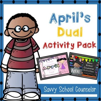 April's Dual School Counselor Activity Pack - Savvy School Counselor