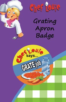 Classroom Set - Grating Apron Reward Badge - How to Cook with Chef Louie