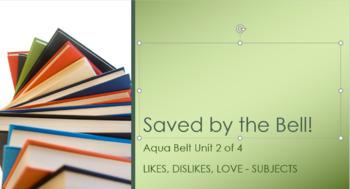Aqua Belt Unit 2 of 4; Like/Love/Dislike [Saved By the Bell]