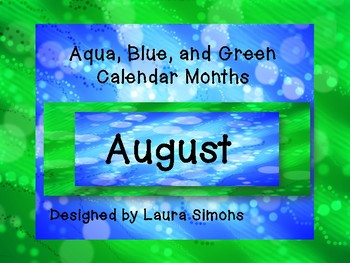 Aqua, Blue, and Green Calendar Months