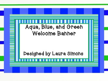 Aqua, Blue, and Green Welcome Banner