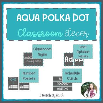 Aqua Polka Dot Classroom Decor