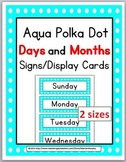 Polka Dot Classroom Decor - Days of the Week & Months of the Year Labels