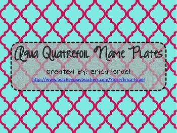 Aqua Quatrefoil Name Plates