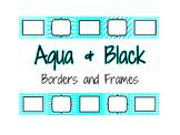 Aqua and Black Borders and Frames