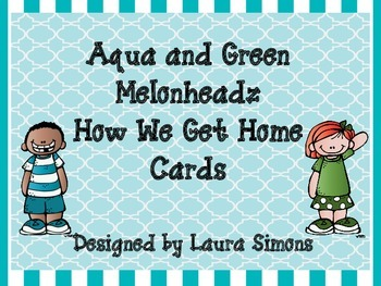 Aqua and Green Melonheadz How We Get Home Freebie