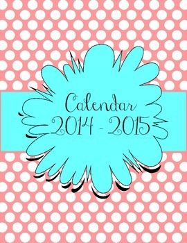 Aqua and Pink Polka Dot Calendar July 2014 - July 2015