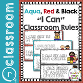 I Can Classroom Rules Poster Set Positive Statements Aqua and Red