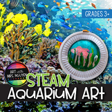 STEAM Art Project: Habitats, Ocean/River, Geography, Water Cycle, Environment