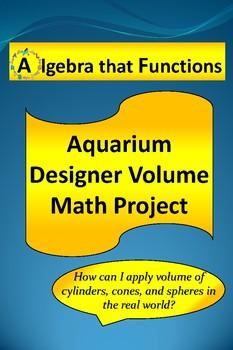 Math Project Aquarium Designer Volume of Cylinders, Cones, Spheres