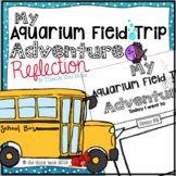 Aquarium Field Trip Reflection Writing Activity & Thank You Note