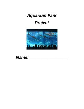 Aquarium Park Project: Learning Based Project