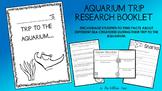 Aquarium Trip Research Book