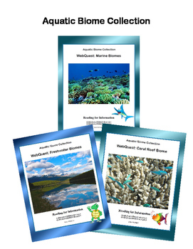 Aquatic Biome Bundle-  CCSS .RI.4.1-8.1-.RI.4.2-8.2