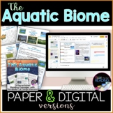 Aquatic Biome Differentiated Reading Passages, Digital and Paper
