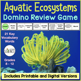 Aquatic Ecosystems Domino Game   Printable and Digital Distance Learning