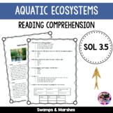Aquatic Ecosystems Reading Comprehension - VA SOL (Swamps