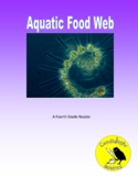 Aquatic Food Webs (770L) - Science Informational Text Read