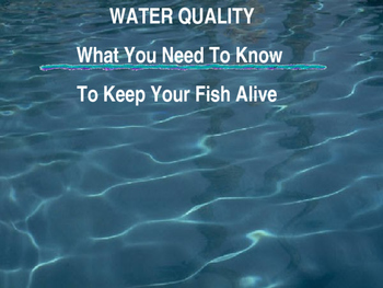 Aquatic Science - Unit #1 Introduction, The Importance of Water Quality