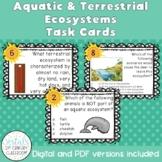 Aquatic & Terrestrial Ecosystems Task Cards