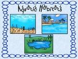 Aquatic-Water Habitats and Food Chains