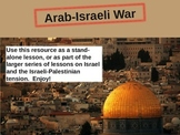 Arab-Israeli War Timeline: engaging follow-along PPT with video links & handouts