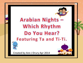 Arabian Nights - A Listening Game for Practicing Ta and Ti-Ti