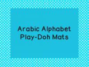 Arabic Alphabet Letters Play Doh Mats