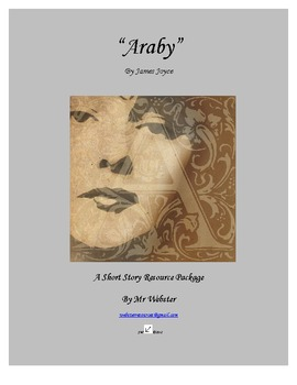 """""""Araby"""" by James Joyce - An 85 Paged Short Story Companion Package"""