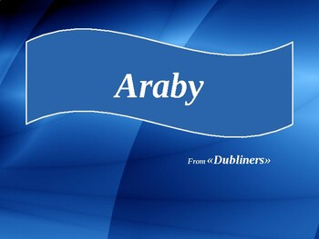 """Araby from """"Dubliners"""""""